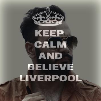Keep Calm And Liverpool : Photo Editor apk screenshot