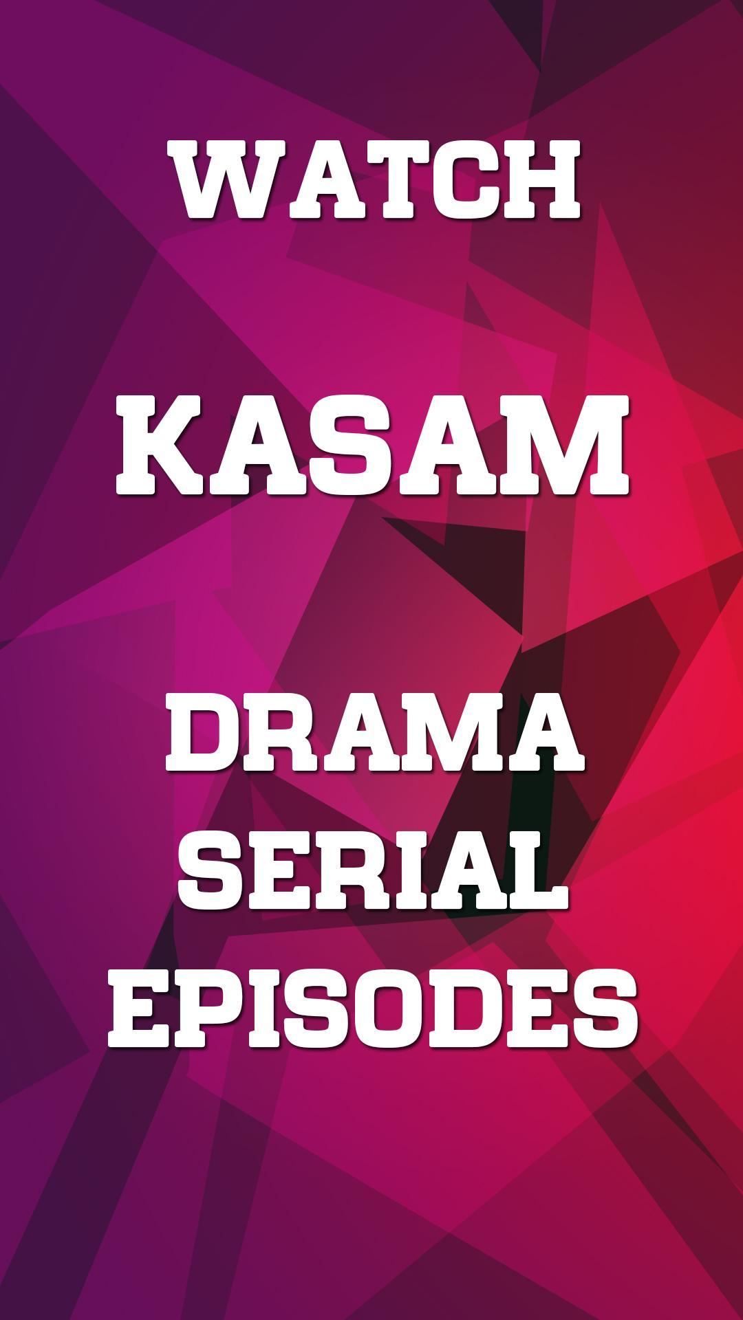 Episodes for Kasam for Android - APK Download