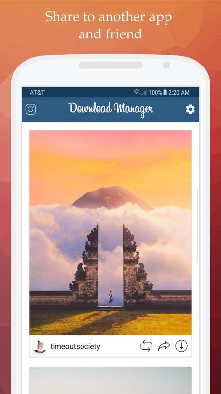Instagram Manager Tool Ios 8: IDM Download Manager For Instagram For Android