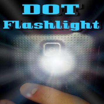 DOT Flashlight poster