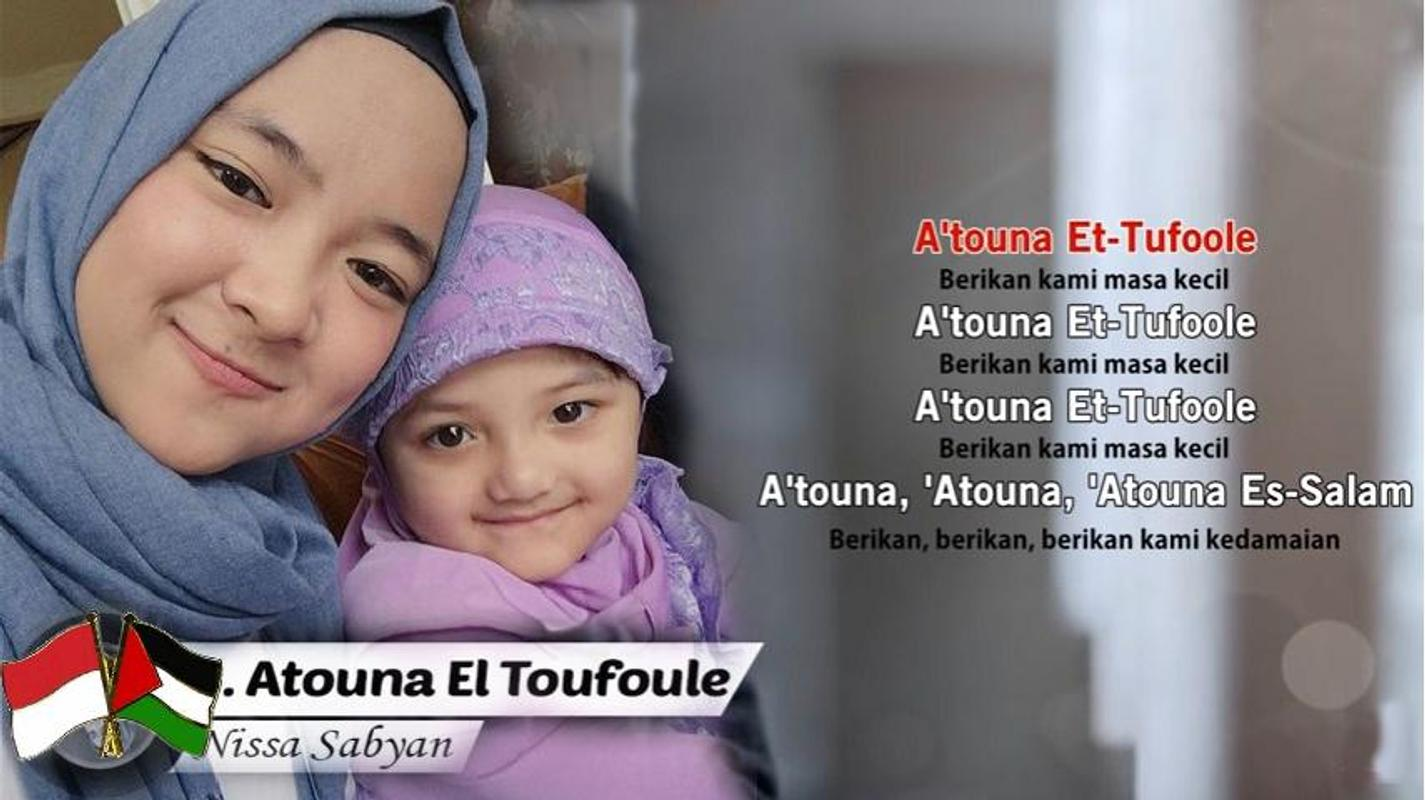 atouna el toufuli cover nissa sabyan for android - apk download