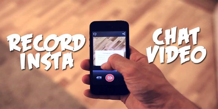 Record Insta Chat Video apk screenshot