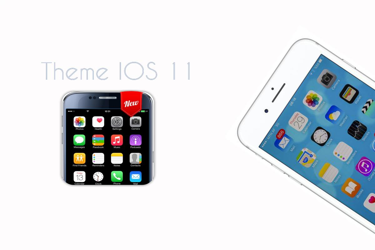 Theme for ios 11 HD for Android - APK Download