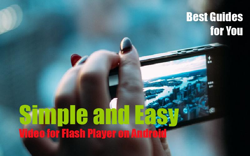 Video for Flash Player Android poster