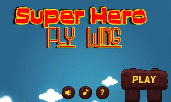 Super Hero Fly Wings poster