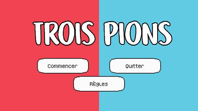 Trois Pions poster