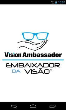 Embaixador da Visão poster