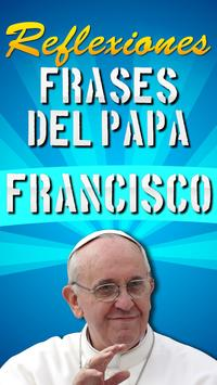 Frases del Papa Francisco poster