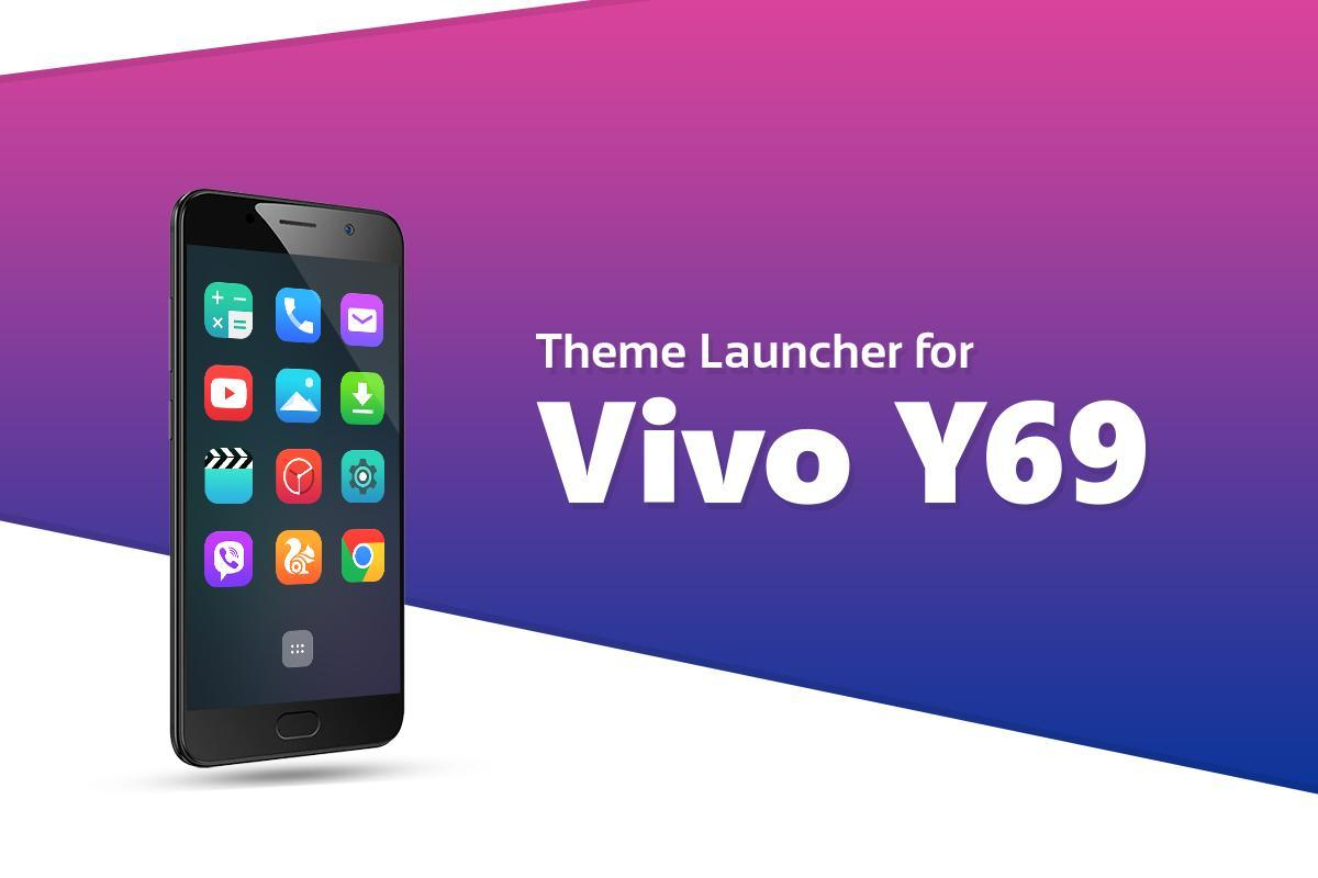 Theme for Vivo Y69 Plus for Android - APK Download