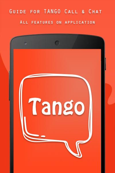 Chat Tango & Video Calls Guide for Android - APK Download