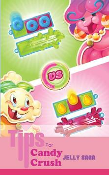 Tip for Candy Crush Jelly Saga poster