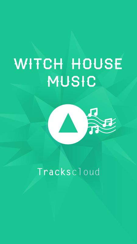 Witch house music top songs apk baixar gr tis m sica e for Witch house music