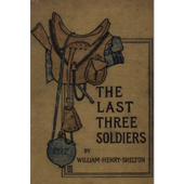 The Last Three Soldiers, by William Henry Shelton icon