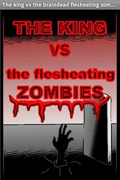 The King v Flesheating Zombies poster