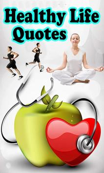Healthy Life Quotes poster
