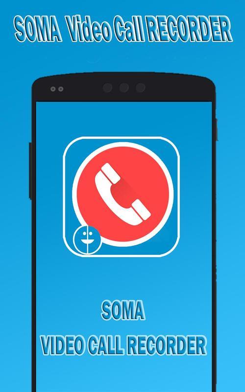 SOMA video call Recorder APK Download - Gratis Alat APL ...