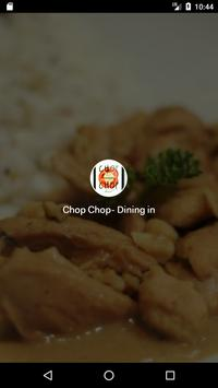 Chop Chop- Dining in poster