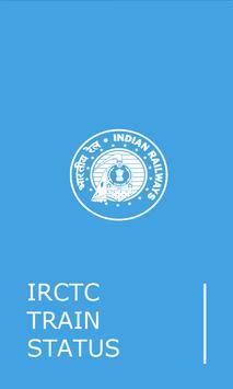 INDIAN RAIL IRCTC TRAIN STATUS poster