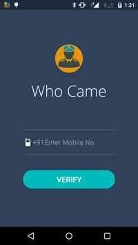 Who Came In apk screenshot