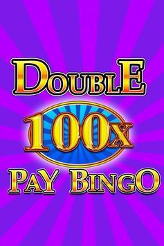 Double 100x Pay Bingo poster