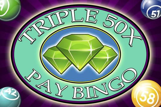 Triple 50x pay Bingo poster
