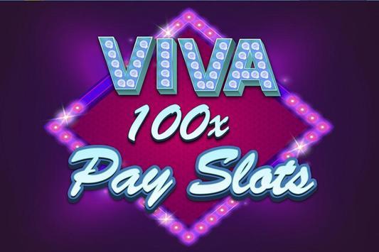 Viva 100x Pay Slots poster
