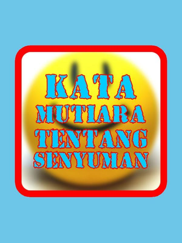 Kata Mutiara Senyum For Android Apk Download