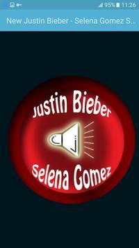 New Justin Bieber - Selena Gomez Songs poster