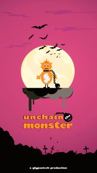 Unchain The Monster poster