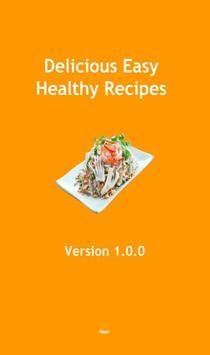 Delicious Easy Healthy Recipes poster