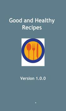 Good and Healthy Recipes poster