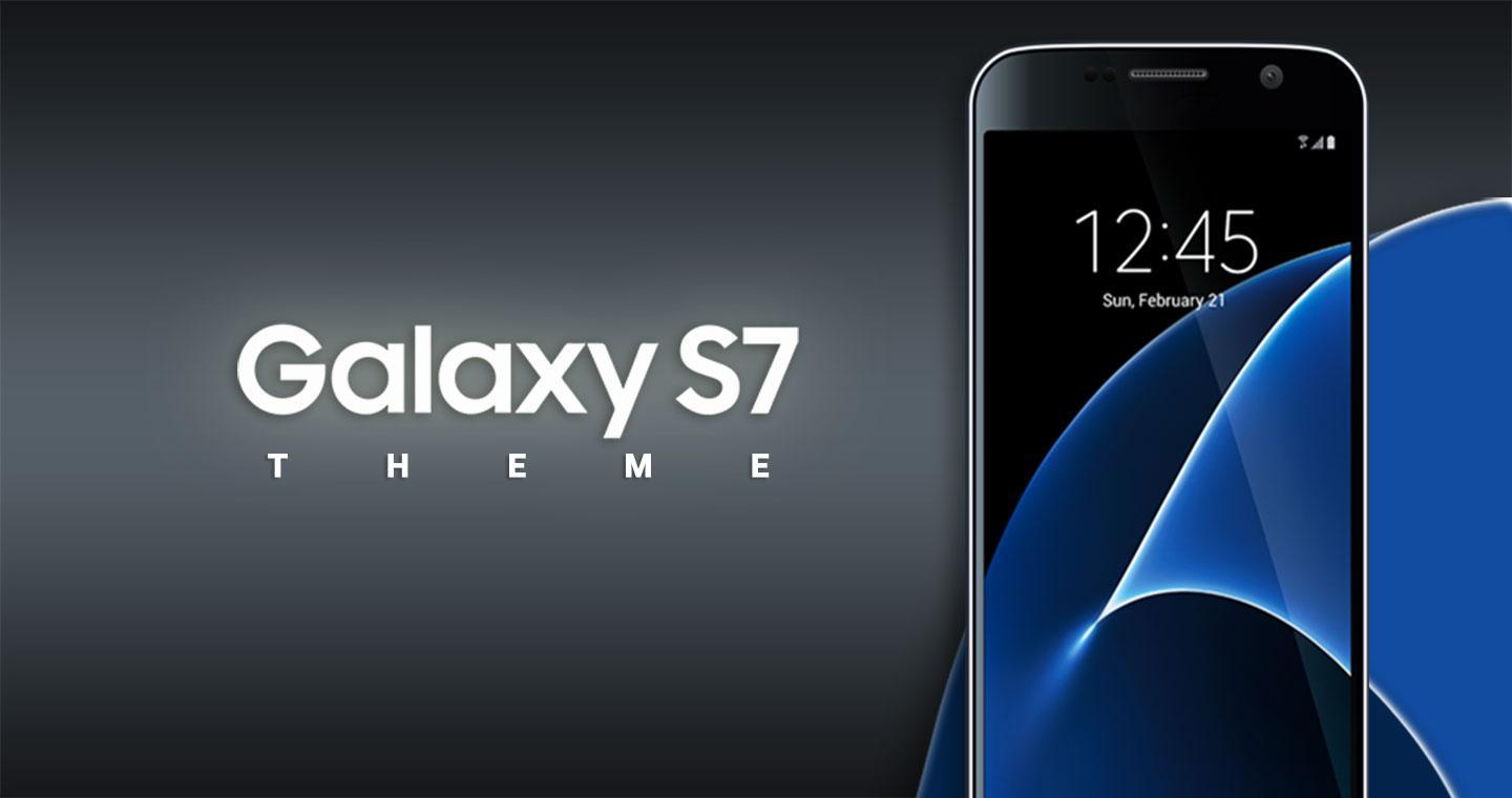 Theme For Galaxy S7 / S7 Edge for Android - APK Download