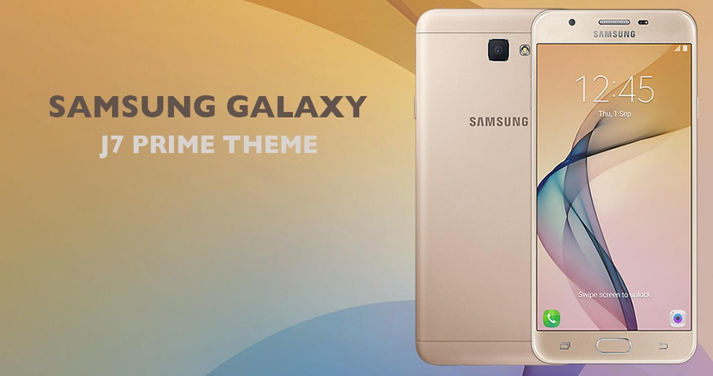 Theme For Galaxy J7 Prime For Android Apk Download