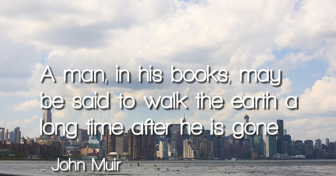 John Muir Quotes For Android Apk Download