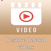 Restore deleted videos icon