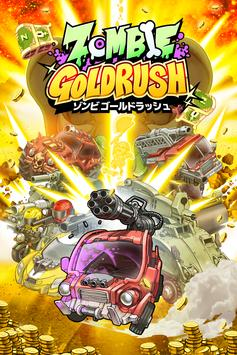 ZOMBIE GOLD RUSH poster