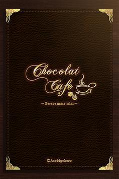 脱出ゲーム Chocolat Cafe poster