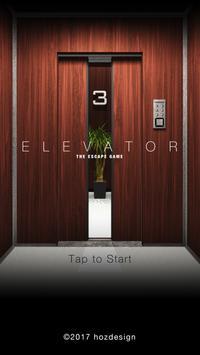 """Escape Game """"ELEVATOR"""" poster"""