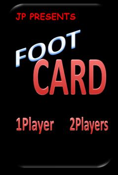FOOT CARD  enjoy football game with cards! poster