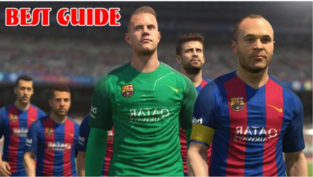 Best Guide for PES 17 poster