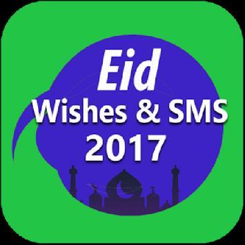 EID Eid Mubarak SMS & Wishes 2017 Group SMS Sender poster