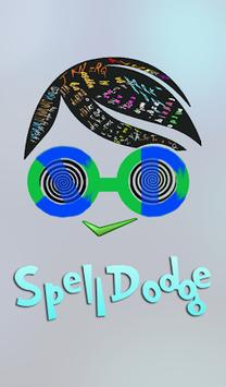 Spell Dodge poster