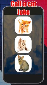 Call Cat Kitty Kitty Joke apk screenshot