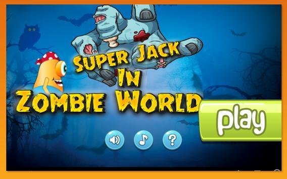 Super Jack In Zombie World screenshot 3