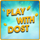 Play with Dost : Free Teen Patti, Ludo & More APK