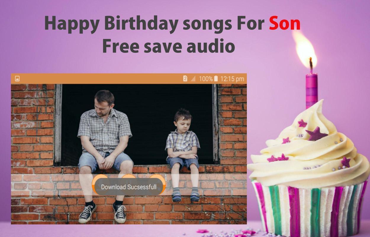 Alles Gute Zum Geburtstag Lied Fur Sohn Fur Android Apk Herunterladen