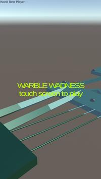 Warble Wadness Extreme poster