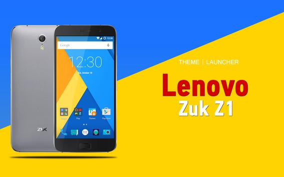 Theme for Lenovo Zuk Z1 poster
