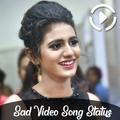 Sad Video Status : Sad Lyrical Video Songs
