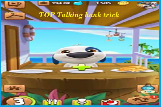 TOP Talking Hank trick screenshot 8